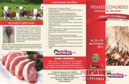 GOBERNADOR DE CASANARE INVITADO EN SOGAMOSO AL PRIMER CONGRESO INTERNACIONAL DEL SECTOR CÁRNICO
