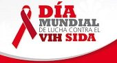 HOY SE CONMEMORA EL DÍA MUNDIAL DE LUCHA CONTRA EL VIH/SIDA